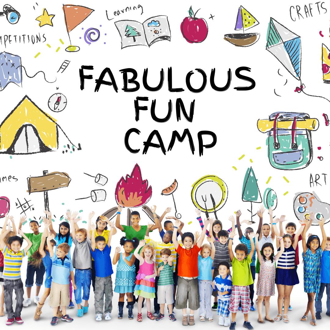 Fabulous Fun Camp<br>(7 to 12 yrs)